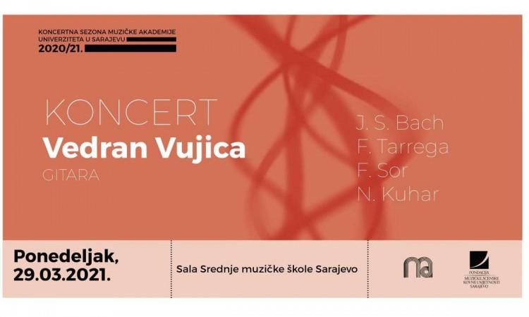Muzička akademija UNSA: Online koncert gitariste Vedrana Vujice 29. marta