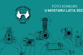 Centar za kulturu Mostar – Foto natječaj U Mostaru ljeta 2021
