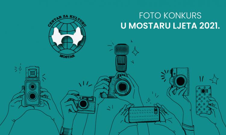 Poziv na fotografski natječaj ¨U Mostaru, ljeta 2021.¨